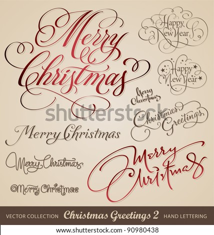 SET of 9 hand-lettered CHRISTMAS and NEW YEARS GREETINGS -- handmade calligraphy, vector (eps8)