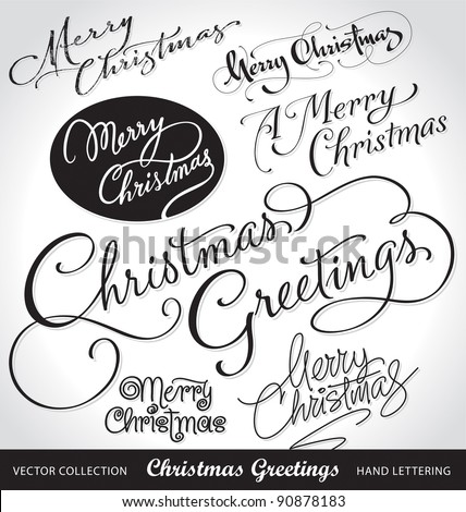 SET of 7 hand-lettered CHRISTMAS GREETINGS - handmade calligraphy, vector (eps8) - stock vector