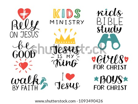 Set of 9 Hand lettering christian quotes Jesus is my king,Rely, Kids bible study, Be good, Girls, Boys, Walk by faith, Kids ministry . Biblical background.Sunday school. Scripture print. Quote