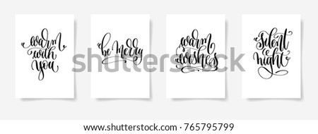 set of 4 hand lettering vector posters on a white sheet of paper - warm with you, be merry, warm wishes, silent night - calligraphy illustration collection