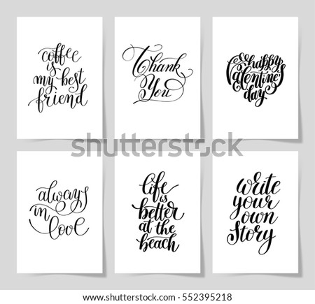 set of 6 hand written lettering positive inspirational quote posters about life A4 format, modern calligraphy vector illustration collection - Shutterstock ID 552395218