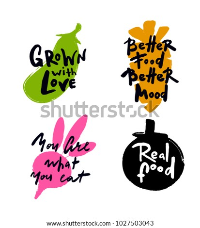 Set of hand written lettering quotes and phrases about healthy food. Hand drawn style illustration of eggplant, carrot, beet, tomato. Concept for eco food labels, farm markets, shop, vegitarian cafe.