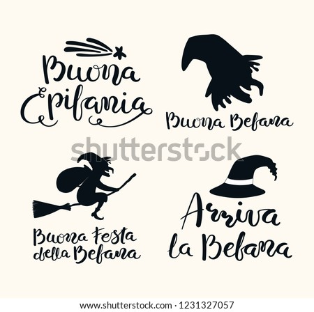 Set of hand written quotes in Italian, Happy Epiphany, Good Befana, Happy Holiday of Befana, Befana arrives. Isolated objects on white. Hand drawn vector illustration. Design concept for card, banner.