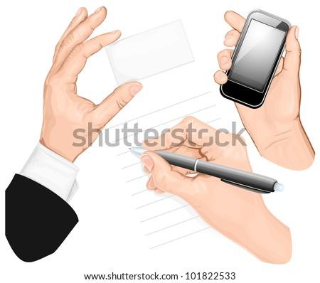 Set of hands: write hand, hand holding mobilphone, hand holding card. vector illustration