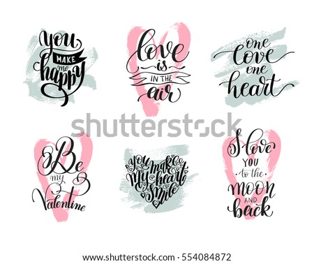 Shutterstock set of handwritten lettering positive quote about love to valentines day, wedding typography, photo album or romantic design, brush modern calligraphy vector illustration