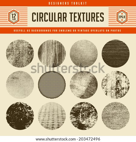 set of 12 highly detailed circular vector textures - great as backgrounds for vintage emblems or as retro overlays on photos and graphics