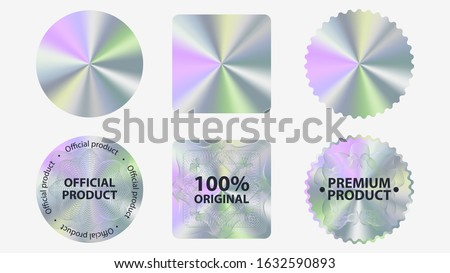 Set of hologram label geometric shapes vector flat illustration. Collection of holographic sticker quality emblem isolated on white background. Symbol of certification product