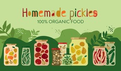 Set of home-made canned pickled vegetables, fruits, spices in glass jars on a floral background with the phrase home-made pickles. Banner concept of organic natural food. Cartoon vector illustration.