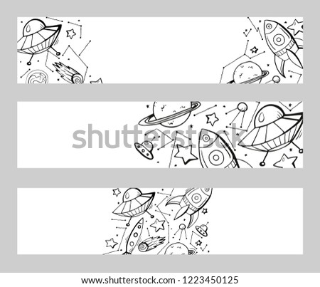 Set of horizontal banners with contour child illustrations of stars, spaceships, UFOs and place for text. Vector template for cards, banners and your creativity