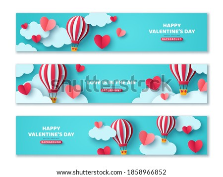 Set of horizontal banners with hot air balloon in blue sky and paper cut clouds. Romantic adventure for honeymoon design. Place for text. Happy Valentines day sale voucher template with hearts.