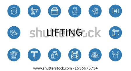 Set of lifting icons. Such as Lifting, Crane, Face cream, Waist, Facial treatment, Weightlifting, Bench press, Forklift, Breast enlargement, Dumbbell , lifting icons