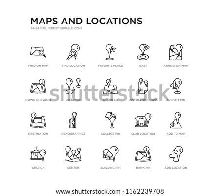 set of 20 line icons such as college pin, demographics, destination, destination done, disabled, distance, down chevron, east, favorite place, find location. maps and locations outline thin icons
