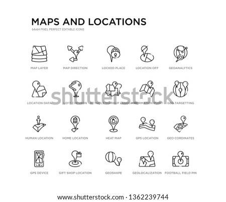 set of 20 line icons such as heat map, home location, human location, information point pin, keyhole?markup language, left chevron, location data, off, locked place, map direction. maps and