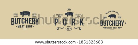 Set of 3 logo of Pork. Butchery logo with pig silhouette. Pig, Pork labels. Vintage elements for design logo, poster. Vector illustration