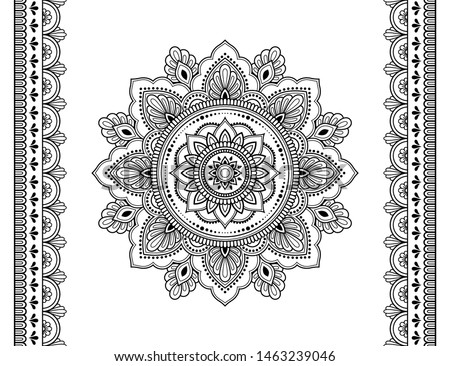 Set of mandala pattern and seamless border for Henna drawing and tattoo. Decoration in ethnic oriental mehndi, Indian style. Doodle ornament in black and white. Hand draw vector illustration. #1463239046
