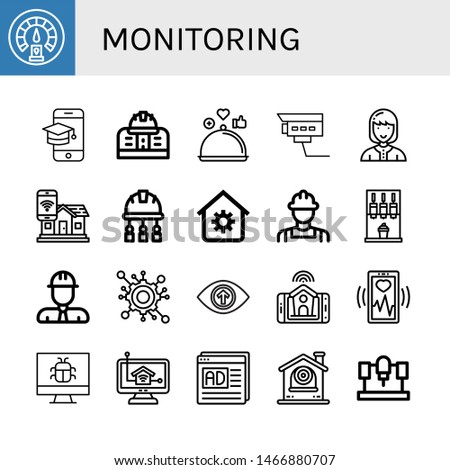 Set of monitoring icons such as Dashboard, Screen, Engineering, Review, Security camera, Technician, Smart home, Engineer, House automation, Machine, Vision, Heart monitoring , monitoring