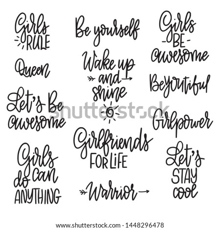 Set of motivational girl phrases. Quotes for prints, mugs, posters. Feminism and woman friendship