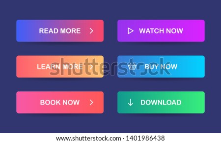 Set of multicolored buttons with gradient for web sites and social pages. Read more, Learn more, Book now, Watch now, Buy now, Download. EPS 10