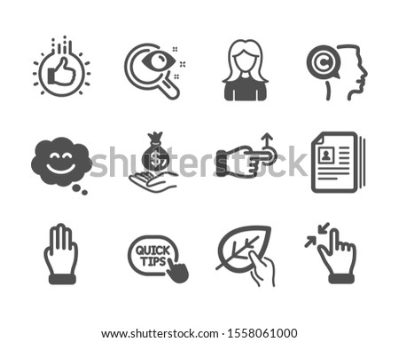 Set of People icons, such as Like hand, Three fingers, Smile chat, Income money, Woman, Drag drop, Vision test, Writer, Organic tested, Touchscreen gesture, Quick tips, Cv documents. Vector