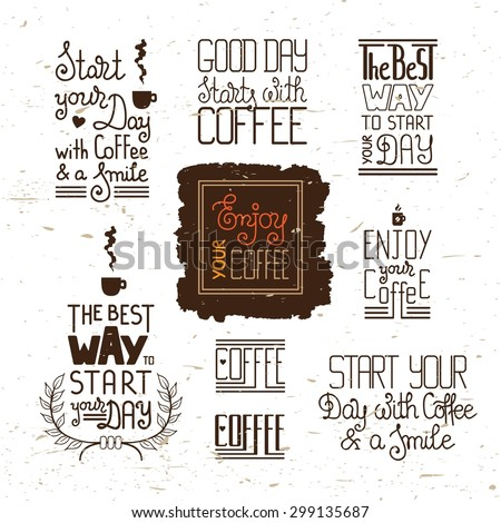 set of phrases on the coffee