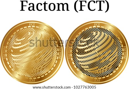 Set of physical golden coin Factom (FCT), digital cryptocurrency. Factom (FCT) icon set. Vector illustration isolated on white background.