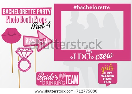 Set of printable Bachelorette photobooth picture Frame & Props vector elements. Pink color template lips, diamond and signs I do, Crew, Bride's Drinking Team, She said Yes on sticks. Part 4.