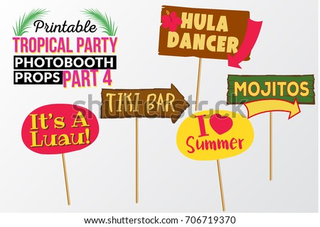 Set of printable tropical party photo booth props inspired by summer. Wooden sign tiki bar, wooden sign hula dancer, sign i love summer,  mojitos, sign it is luau. Hawaii vector elements.