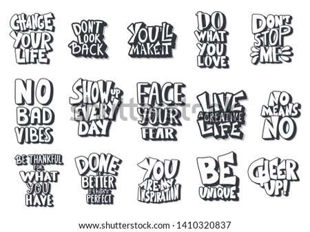 Set of quotes isolated. Motivational handdrawn lettering collection. Inspirational poster stylized phrases. Vector black and white design text collection.
