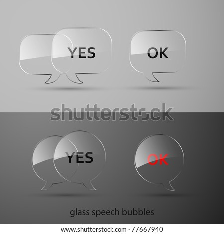 Set of realistic glass speech bubbles. Vector illustration. - stock vector
