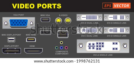 set of realistic video port computer connectors or video universal connector symbols or various plug connector video ports vga s-video hdmi displayport dvi component. eps vector Stock photo ©
