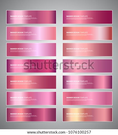 Set of rose gold or shiny pink gradient vector banners templates or website headers. Vector design for your banners, headers, footers, flyers, cards etc.
