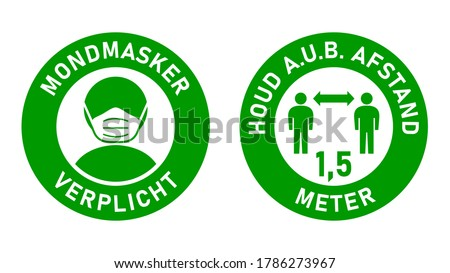 Set of Round Sticker Signs in Dutch 'Mondmasker Verplicht' (Face Masks Required) and 'Houd A.u.b. Afstand' 1,5 Meter (Please Keep Your Distance 1,5 Metres). Vector Image. Сток-фото ©