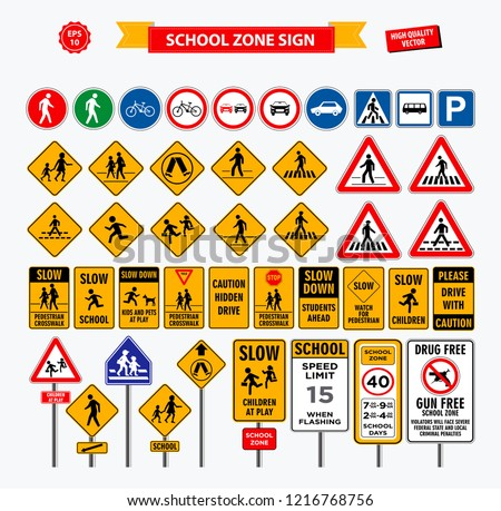 Set of school sign zone, pedestrian, and other street school zone. easy to modify #1216768756
