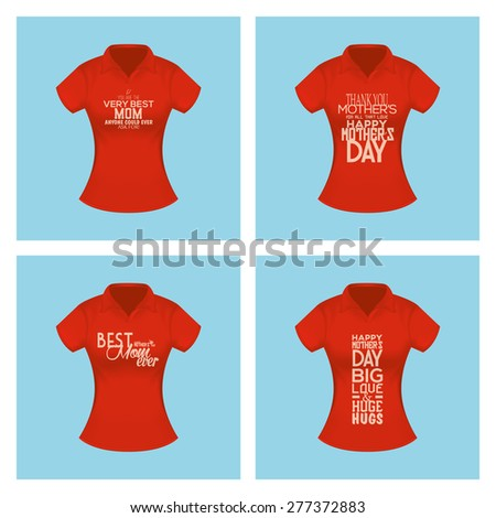 Set of shirts with text for mother's day. Vector illustration