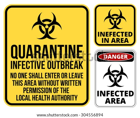 Set of sign biohazard quarantine area. Vector illustration