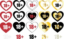 Set of signs / icons: eighteen plus, age limit. Adults only, adult content. Style color: black, gold, white, red and silver. Isolated 18+ Vector illustration. Heart shape. Prohibited for children