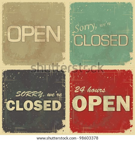 Set of signs: Open - closed - 24 hours, Retro style vector illustration