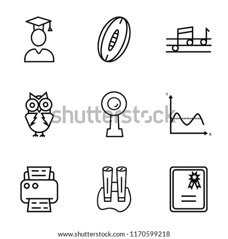 Set Of 9 simple icons such as Warranty Certificate, School Binoculars, Printer, Sinusoid, WebCamera, Big Eyes Owl, Quaver, Rugby Ball, Graduated Student, can be used for mobile, pixel perfect