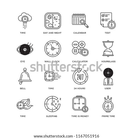Set Of 16 simple line icons such as Prime time, Time is money, Sleeping, Time, User, Eye, Bell, Calculator, editable stroke icon pack, pixel perfect #1167051916