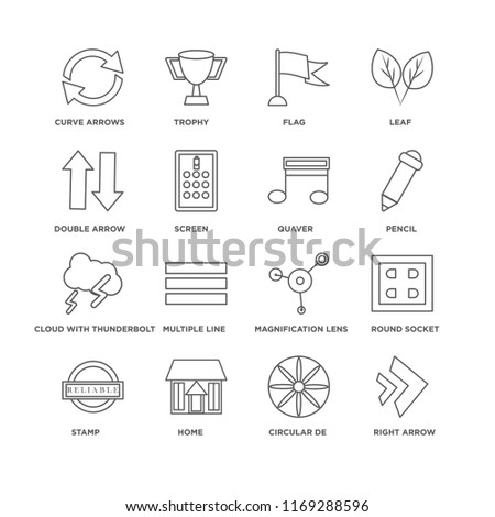 Set Of 16 simple line icons such as Right Arrow, Circular de, Home, Stamp, Round socket, Curve arrows, Double arrow, Cloud with thunderbolt, Quaver, editable stroke icon pack, pixel perfect