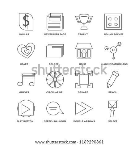 Set Of 16 simple line icons such as Select, Double Arrows, Speech balloon, Play button, Pencil, Dollar, Heart, Quaver, Home, editable stroke icon pack, pixel perfect