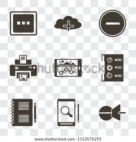 Set Of 9 simple transparency icons such as Push pin, Smartphone, Notepad, Menu, Navigation, Print, Substract, Cloud computing, More, can be used for mobile, pixel perfect vector icon pack on