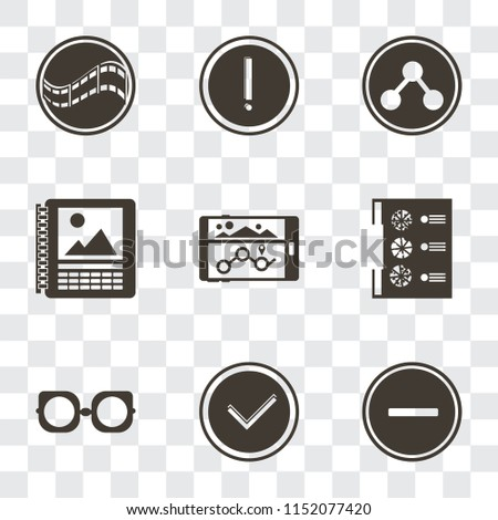 Set Of 9 simple transparency icons such as Substract, Checked, Eyeglasses, Menu, Navigation, Calendar, Share, Warning, Film, can be used for mobile, pixel perfect vector icon pack on transparent