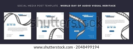 Set of Social media post template with flying film roll design. World day of Audio visual heritage template design. good template for web banner design.