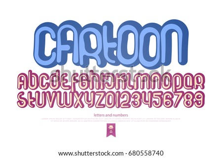 set of stylized alphabet letters and numbers. vector, cartoon style font type. kids typeface design. comics or animation decorative typesetting