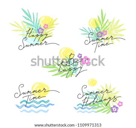 Set of summer emblems with tropic plants and  flowers. Lettering titles  for happy summer and holidays . Hand drawn illustration isolated  on white background