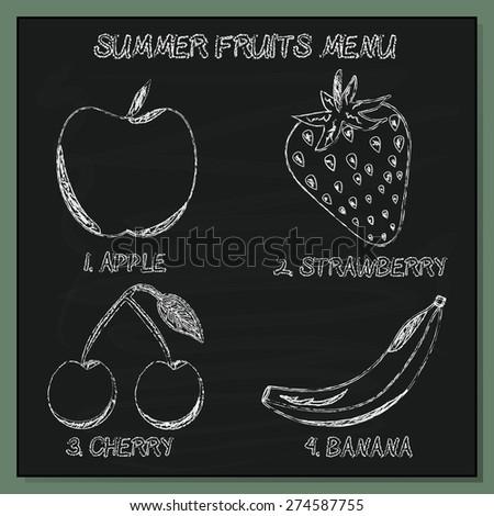 Set of Summer Fruits Menu - Hand-sketched  Element on Chalkboard Background. Vector Illustration