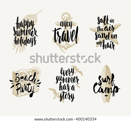 Set Of Summer Holidays And Tropical Vacation Hand Drawn Vector Illustration With Handwritten Calligraphy Quotes