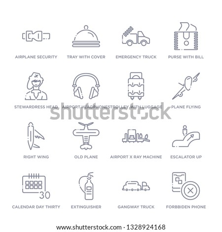 set of 16 thin linear icons such as forbbiden phone, gangway truck, extinguisher, calendar day thirty, escalator up, airport x ray machine, old plane from airport terminal collection on white