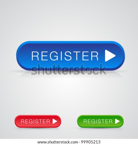 Set of three Big register button with shadow and reflections - stock vector
